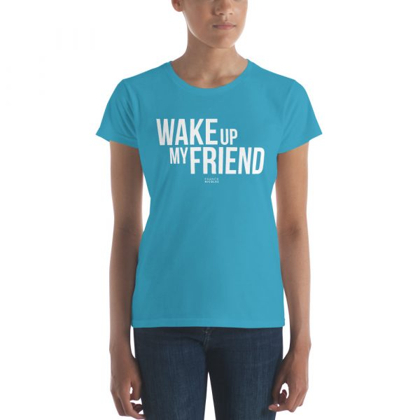 t-shirt wake up my friend franck nicolas glob