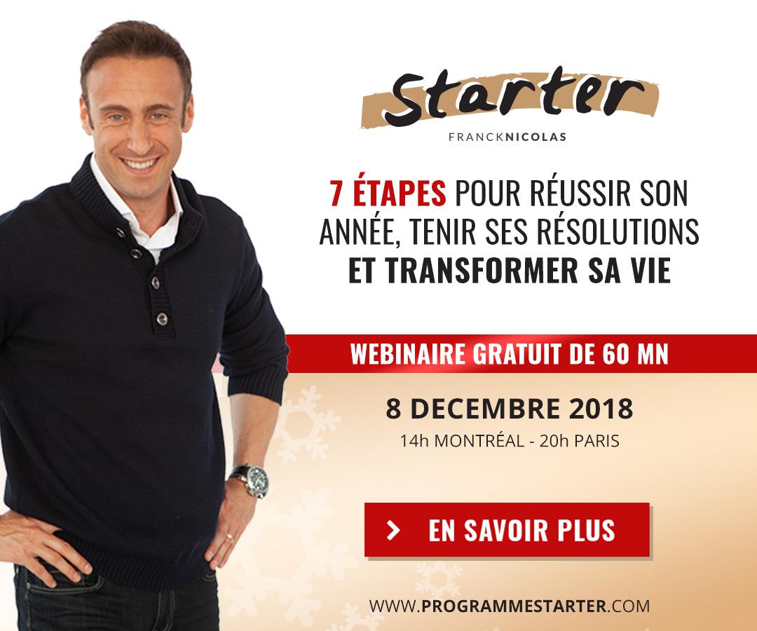 Ne manquez pas la conférence web gratuite de Franck Nicolas - 7 étapes pour réussir son année, tenir ses résolutions et transformer sa vie